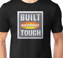 Built Brikhaus Tough Unisex T-Shirt