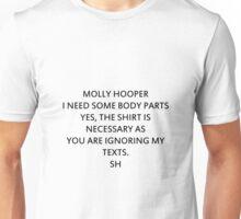 Molly Hooper, I Need Unisex T-Shirt