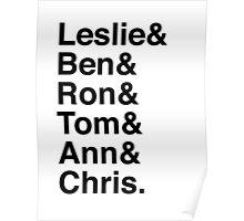Leslie & Ben & Ron & Tom & Ann & Chris. (Parks & Rec) Poster