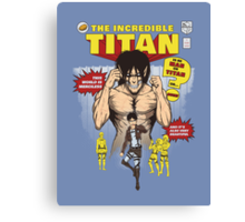 The Incredible Titan Canvas Print