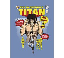 The Incredible Titan Photographic Print