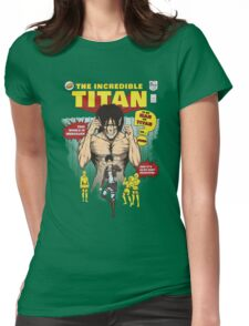 The Incredible Titan T-Shirt