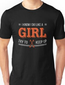 Ski like a girl shirt Unisex T-Shirt
