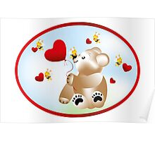 Teddy with hearts and bees  Poster
