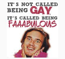 It's not called being gay, it's called being faaaabulous   by heavenlyinferno