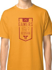 Gamers Don't Die – They Respawn Classic T-Shirt
