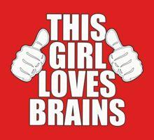 THIS GIRL LOVES BRAINS SHIRT Kids Tee