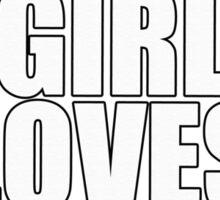 THIS GIRL LOVES BRAINS SHIRT Sticker