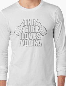 THIS GIRL LOVES VODKA SHIRT T-Shirt
