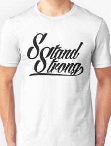 Stand Strong Attire Tattoo Text Unisex T-Shirt
