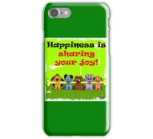 Happiness is sharing iPhone Case/Skin