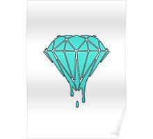 Drippin' Diamond Poster