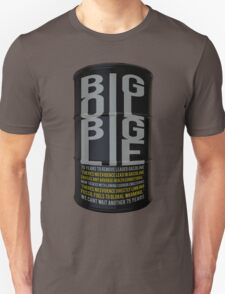 Big Oil Big Lie - Lies about Lead took 75 years to resolve! Unisex T-Shirt
