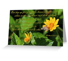 Treasure - Matthew 6:20,21 Greeting Card