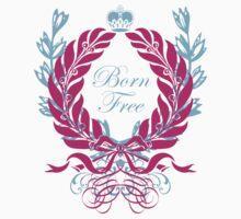 Born Free (blue text) Kids Tee
