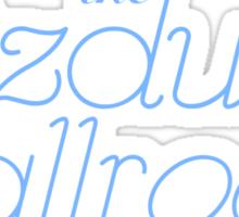 The Ozdust Ballroom Sticker