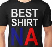 BEST SHIRT NA Unisex T-Shirt