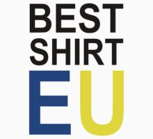 BEST SHIRT EU by ChrisButler