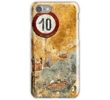 Traffic sign on the wall iPhone Case/Skin