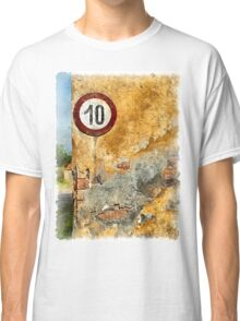 Traffic sign on the wall Classic T-Shirt