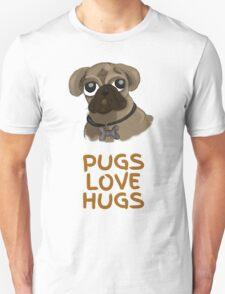 Pugs Love Hugs Unisex T-Shirt