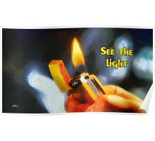 See the light Poster