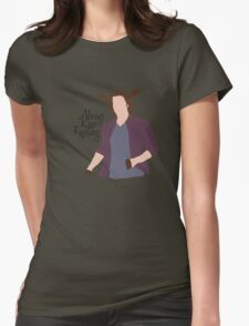 Always Keep Fighting Moose Jared Womens Fitted T-Shirt