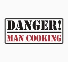 Danger - Man cooking One Piece - Short Sleeve