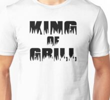 King of Grill Unisex T-Shirt