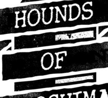 Hounds of Hiroshima - Bomb Sticker