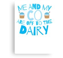 Me and my co are off to the dairy funny New Zealand kiwi saying Canvas Print