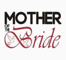 Mother Of The Bride by incetelso