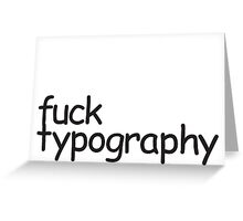 Typography Greeting Card
