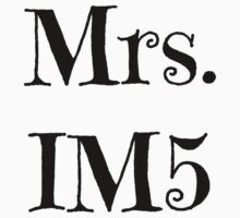 Mrs. IM5 T-Shirt