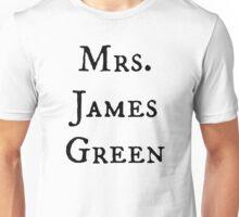 Mrs. James Green Unisex T-Shirt