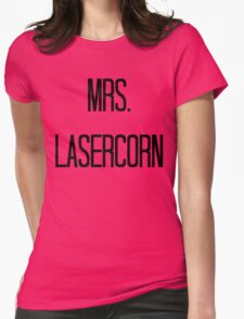 Mrs. Lasercorn Womens Fitted T-Shirt