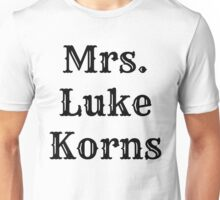 Mrs. Luke Korns Unisex T-Shirt