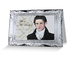 Who is Mr. Darcy? Greeting Card