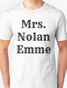 Mrs. Nolan Emme T-Shirt