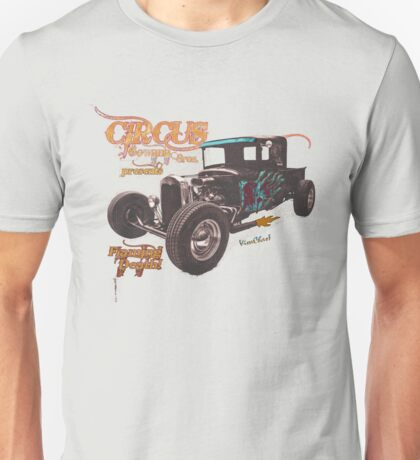 Circus Gowana Bros Rat Rod T-Shirt Unisex T-Shirt