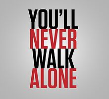 'You'll Never Walk Alone' iPhone Case by CEdesigns