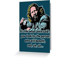 Big Lebowski Philosophy 4 Greeting Card