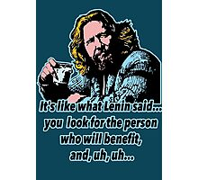 Big Lebowski Philosophy 4 Photographic Print