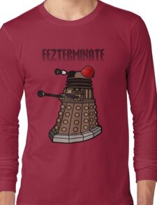 Dalek Fezterminate Long Sleeve T-Shirt