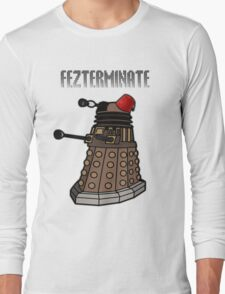 Dalek Fezterminate Long Sleeve T-Shirt