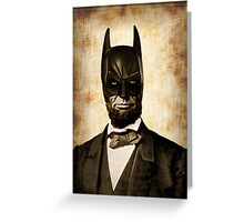Batman + Abe Lincoln Mash Up Greeting Card