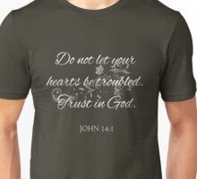 John 14:1 Unisex T-Shirt