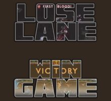 Lose Lane, Win Game - Please Like and Share by Gaming4All