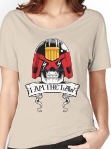 I am the LAW! Women's Relaxed Fit T-Shirt