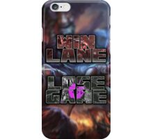 Win Lane, Lose Game - Please Like and Share iPhone Case/Skin